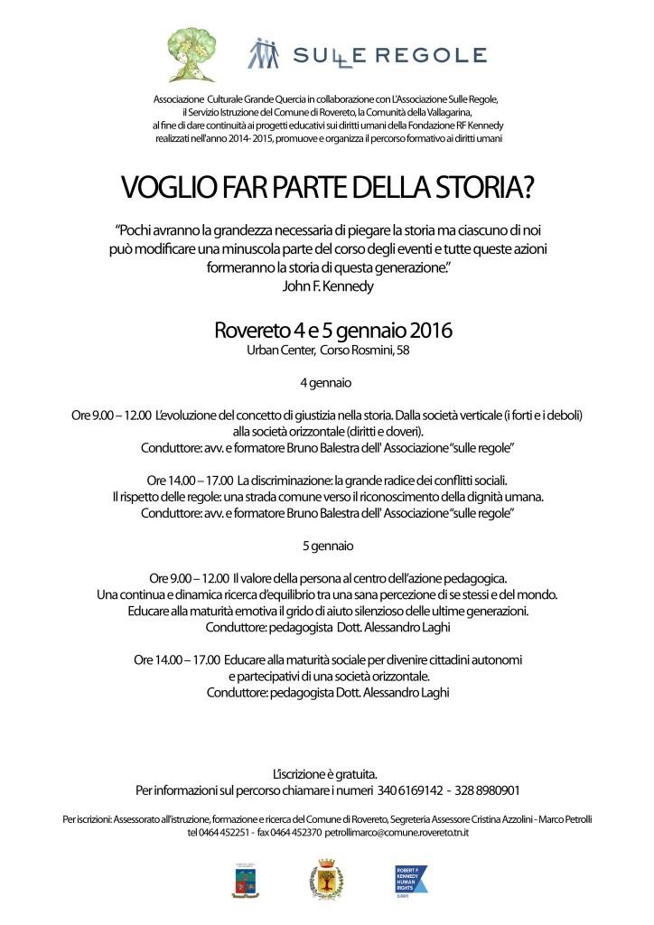 Voglio far parte della storia-Rovereto 4-5gennaio