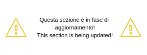 Questa sezione è in fase di aggiornamento! This section is being updated!